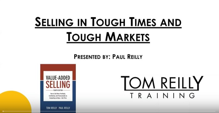 How to Sell in Tough Times and Tough Markets